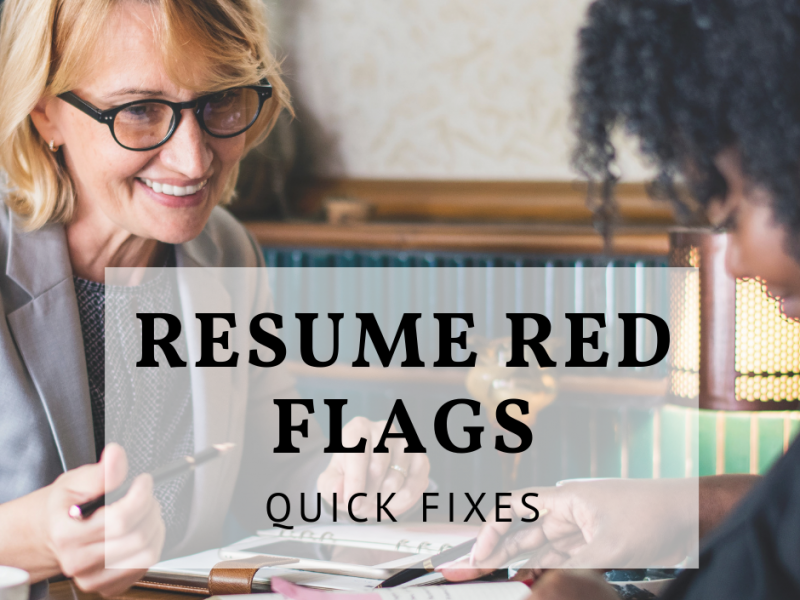Resume red flags and how to fix