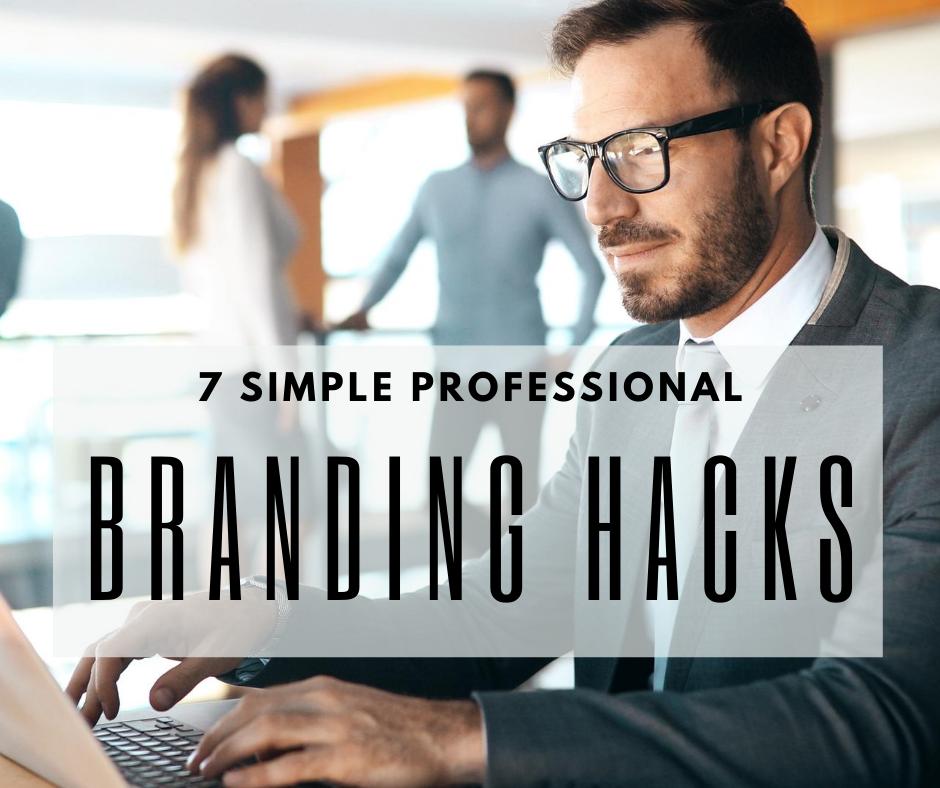 7-professional-branding-hacks