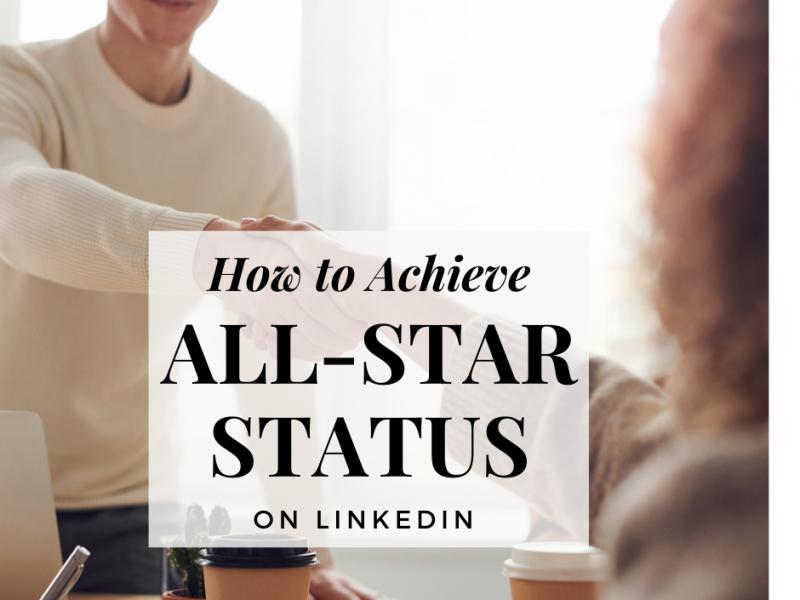 how-to-achieve-all-star-status-linkedin