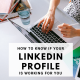 how-to-know-linkedin-profile-working
