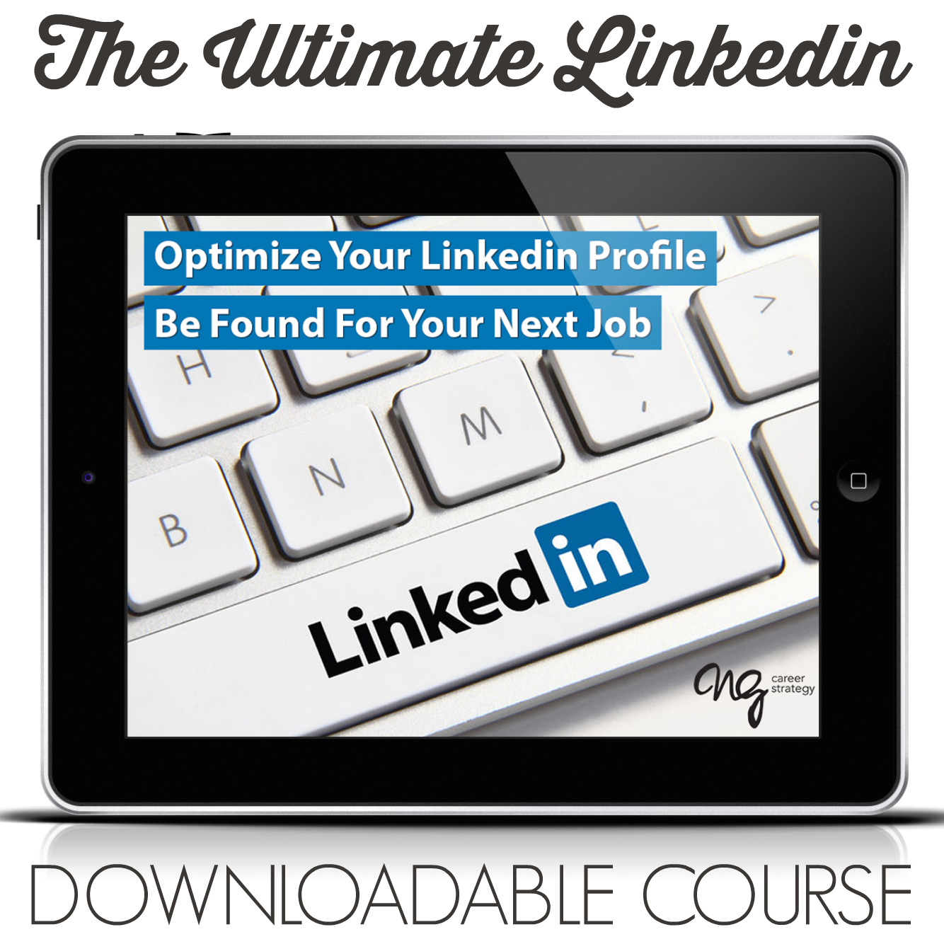 The Ultimate Linkedin_Profile Optimization_NG Career Strategy