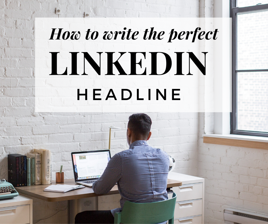 how-to-write-perfect-linkedin-headline