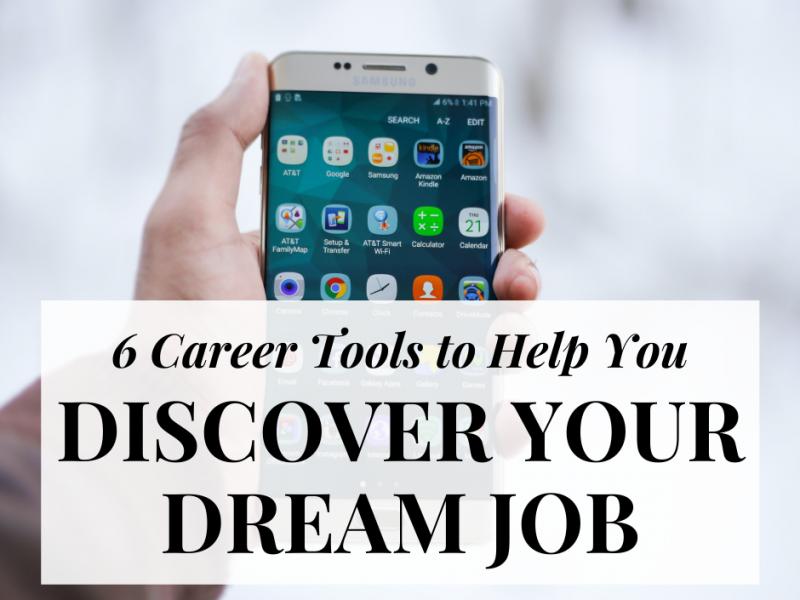 6-career-tools-discover-dream-job