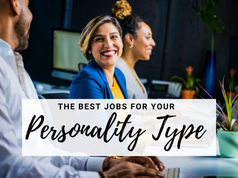 best-jobs-your-personality-type