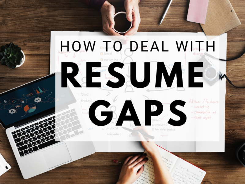 how to turn resume gaps into selling points