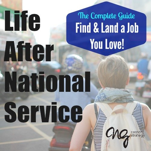 Life After AmeriCorps - NG Career Strategy