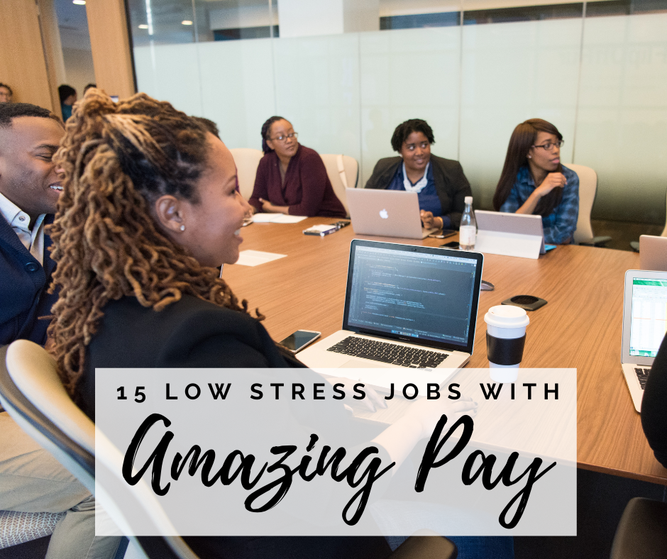 15-low-stress-jobs-good-pay