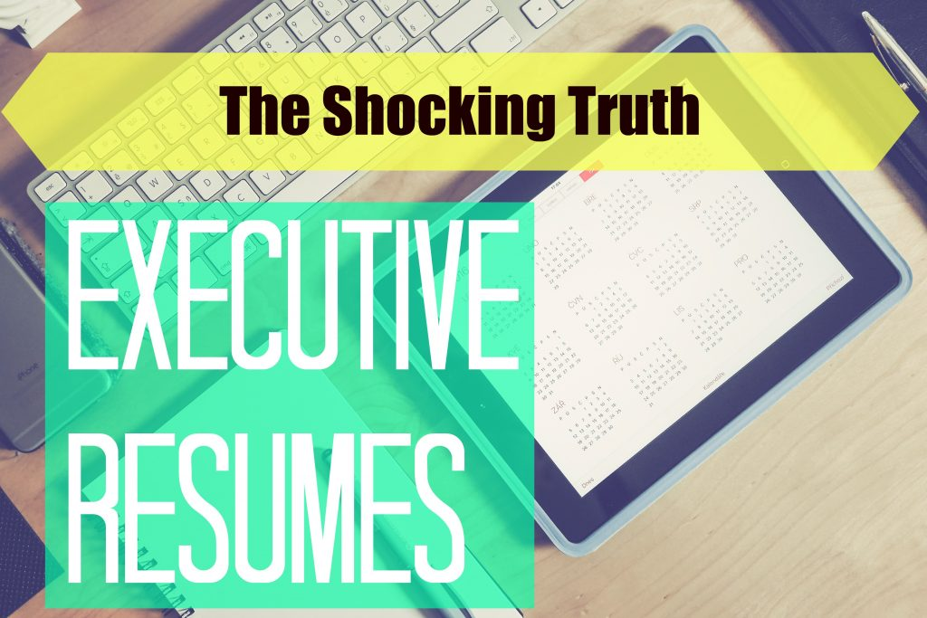 Resume Trends: The Shocking Truth About Your Executive Resume | NG ...