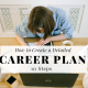 10-step-detailed-career-plan