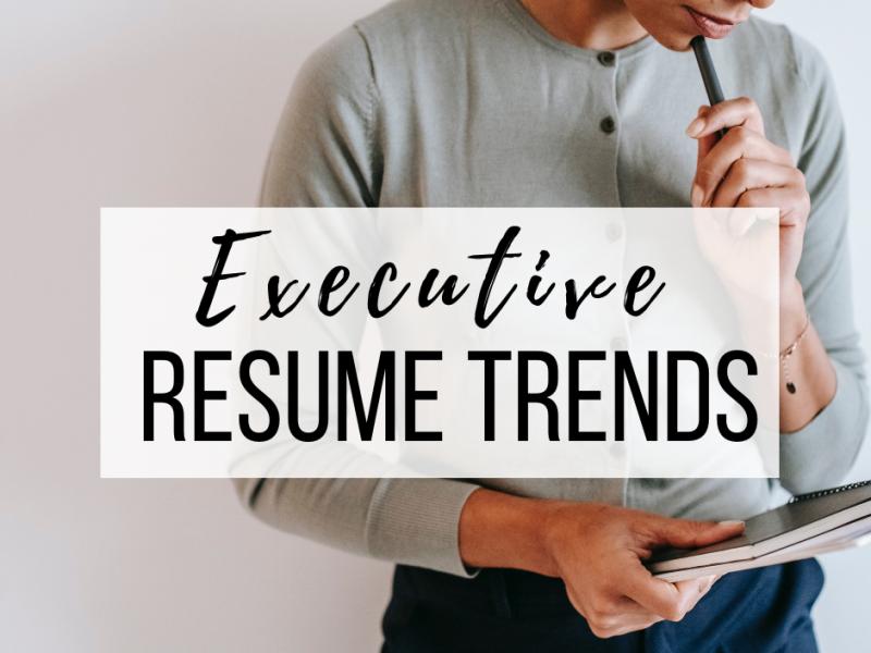 executive-resume-trends
