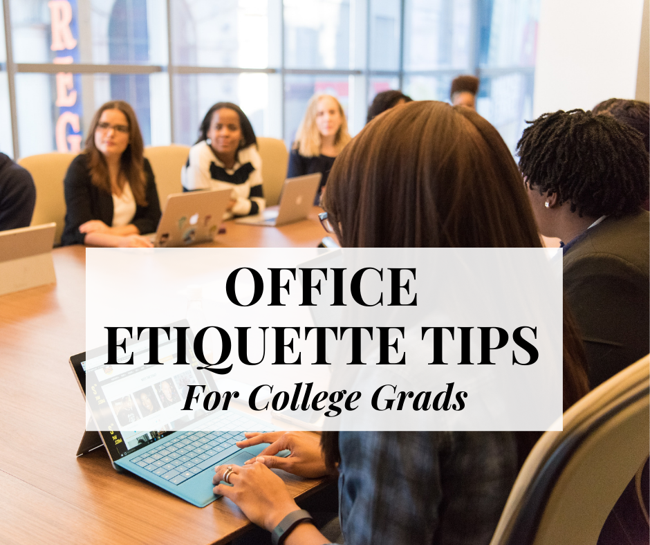 office-etiquette-tips-college-grads