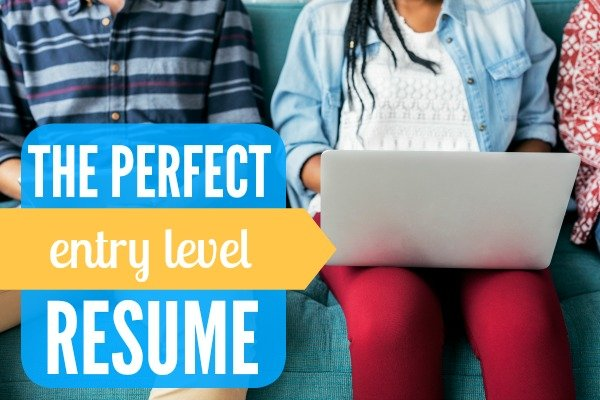 How to Write the Perfect Entry Level Resume 1