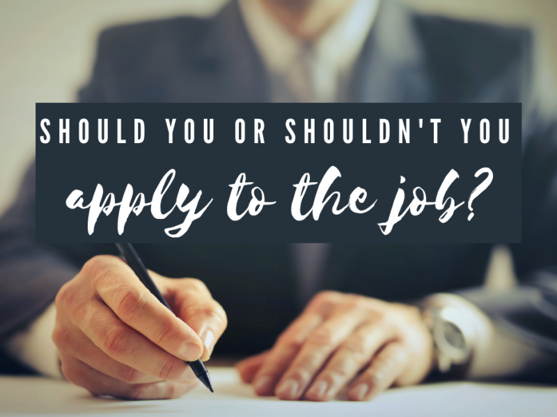 should-you-shouldnt-you-apply-for-job