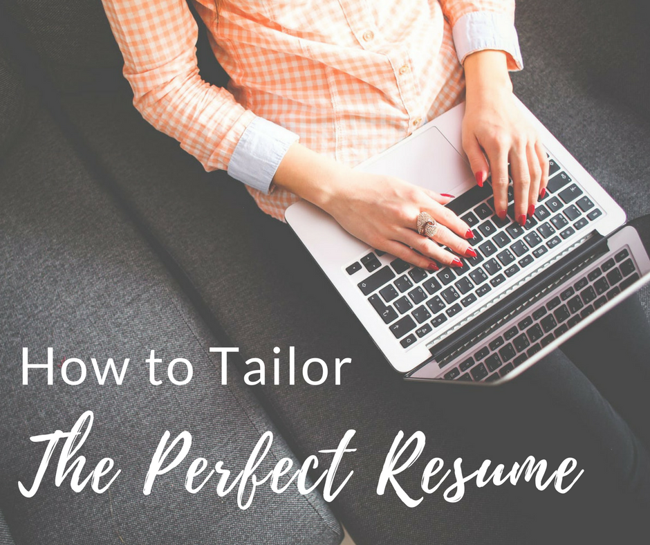 How to Tailor a Resume