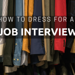 How to dress for a job interview NG Career Strategy