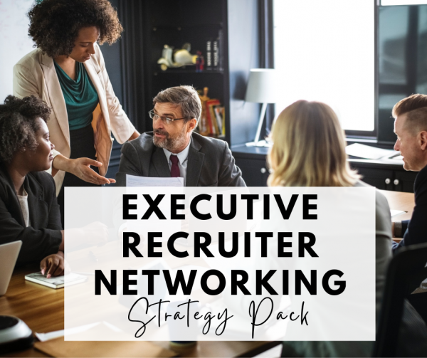 executive-recruiter-networking-strategy-pack