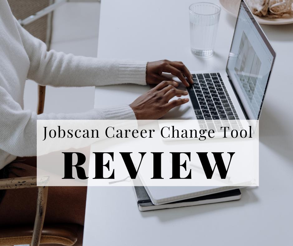 jobscan-career-change-tool-review-2021