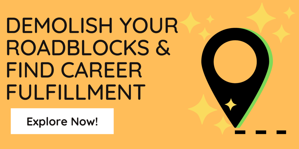 demolish-roadblocks-career-fulfillment