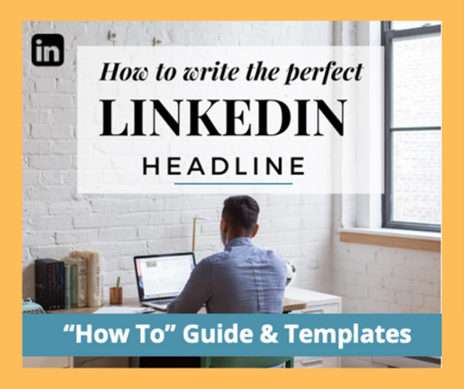 how to write the perfect linkedin headline