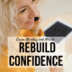 rebuild-career-confidence-reentry